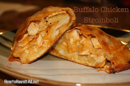 Buffalo Chicken Stromboli Recipe | How to Have it All