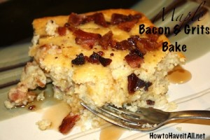 Bacon and Grits Bake