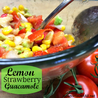 lemon strawberry guacamole